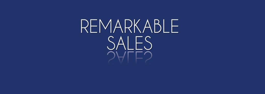 Remarkable sales